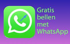 Gratis bellen met WhatsApp