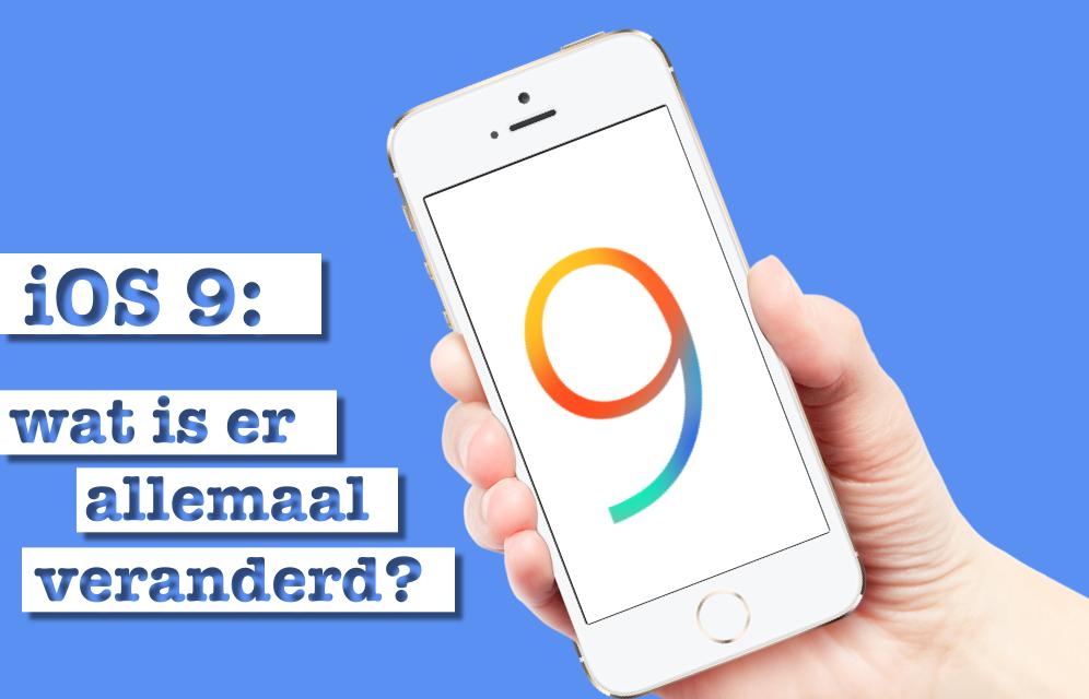 iOS 9 10 nieuwe functies